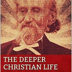 """Get Dustin's new edition of """"The Deeper Christian Life"""" by Andrew Murray. Murray truly was another #revivalist in his time. Having prayed in #revival and #awakening he almost missed it when it started! http://amzn.to/2iFDtZ6"""