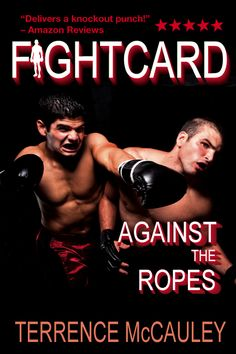 FIGHT CARD: AGAINST THE ROPES