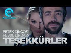 Petek Dinçöz ft. Resul Dindar - Teşekkürler - YouTube