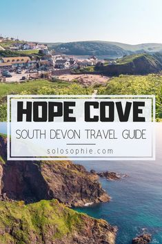 Secret South Devon: A Quick Guide to Hope Cove A quick guide to the best things to do in Hope Cove: Two sandy beaches and two villages in the South Hams, Devon, England. Europe Travel Tips, European Travel, Travel Guides, Travel Destinations, Travel Goals, Scotland Travel, Ireland Travel, Cool Places To Visit, Places To Go