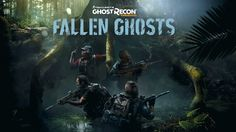 Ghost Recon Wildlands' 'Fallen Ghosts' expansion will launch this month