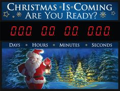 Christmas is coming are you ready? Countdown Sign