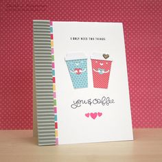 My Impressions: Simon Says Stamp February Card Kit: You & Coffee