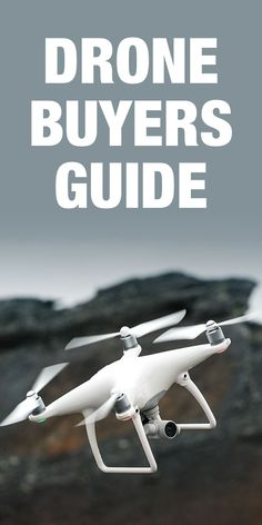 Shopping for a drone? Check out this buyer's guide for the best drones of 2017.