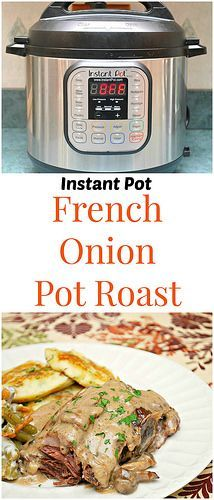Instant Pot French Onion Pot Roast makes a perfect Sunday evening meal, and with the instant pot, you can even enjoy it on a weeknight! Comfort food at its finest! | What's Cookin, Chicago? Pressure Cooker Xl, Pressure Pot, Instant Pot Pressure Cooker, Pressure Cooker Roast Beef, Instant Cooker, Slow Cooker, Chuck Roast Recipes, Pork Roast Recipes, Instant Pot Pot Roast
