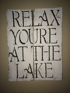 Relax You're at the Lake Wooden Pallet Sign 11x14 by KBRSigns, $25.00