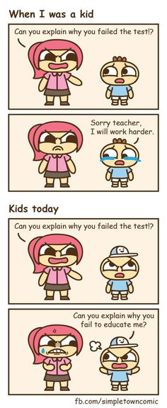 """When I Was A Kid Vs. Kids Today...today is a bunch of whiny ass pussified """"entitled"""" brats."""
