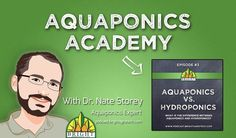 What is the difference between aquaponics and hydroponics? Learn more in the third episode of Aquaponics Academy with Dr. Nate Storey of Bright Agrotech. Not only is this a great lesson for students, but it also helps you decide where to start with your classroom garden.