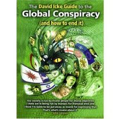 The David Icke Guide to the Global Conspiracy, a book by David Icke The Kingdom Of God, Latest Books, Nonfiction Books, Book Recommendations, Writing A Book, Book Quotes, Free Books, Books Online, David