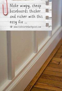 Easy tutorial on how to make baseboard moulding thicker and richer Easy fix on how to create beefier, bulkier baseboards without having to remove old, builder grade cheap baseboards in your home. DIY tutorial with pictures. Baseboard Molding, Baseboards, Moulding, Crown Molding, Baseboard Ideas, Molding Ideas, Home Improvement Projects, Home Projects, Home Renovation