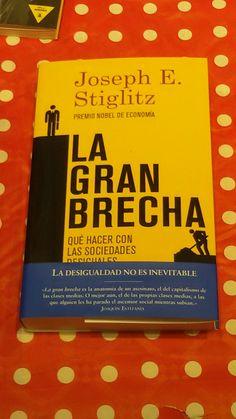"""""""La gran brecha"""" de Joseph E. Stiglitz. Taurus."""