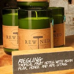 ReWined candles..scents after Wine :) Love the store name Bourbon & Boots