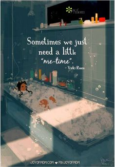 "We all need a little ""me-time"" every now and then. Illustration courtesy of butterfly quotes Joy of Mom: Official Home Me Time Quotes, Book Quotes, Positive Quotes, Motivational Quotes, Inspirational Quotes, Mothers Day Quotes, Little My, Woman Quotes, No Time For Me"