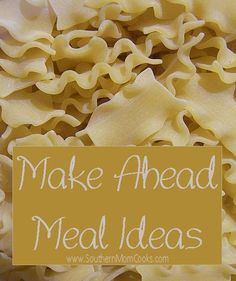 Make_Ahead_Meal_Ideas and tips