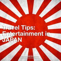 Travel tips: Entertainment in JAPAN - Reykjavik Boulevard