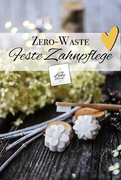 Natural dental care with the zero-waste toothpaste in solid form ♥ Made with love - Make solid toothpaste yourself – zero waste in the bathroom cosmetics care Smile Whitening, Teeth Whitening Procedure, Teeth Whitening Remedies, Teeth Whitening System, Diy Shampoo, Teeth Bleaching, Home Baking, Lotion Bars, Dental Care