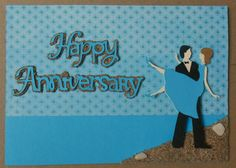 Special ordered/ Anniversary card.....Made with Sweethearts Cricut Cartridge