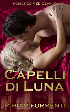 """""""Capelli di Luna"""" - Miriam Formenti - ebook e cartaceo 2017"""