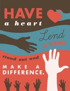 Another goal that I am setting for myself is helping out in the community and making a difference in the world around me. I believe it makes the world a better place when people have the heart to help others