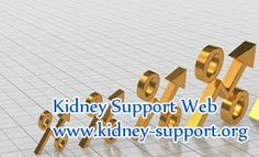 GFR is one of the most sensitive indicators of kidney failure, people can know which stage the kidney is in and how the kidneys function is according to the GFR level. In clinic, GFR 35 is lower, then how to increase it ?
