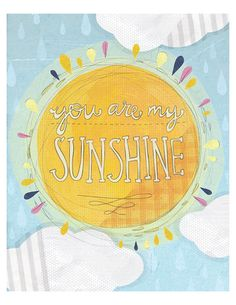 You are my sunshine 8x10 Print by yellowbuttonstudio on Etsy, $20.00