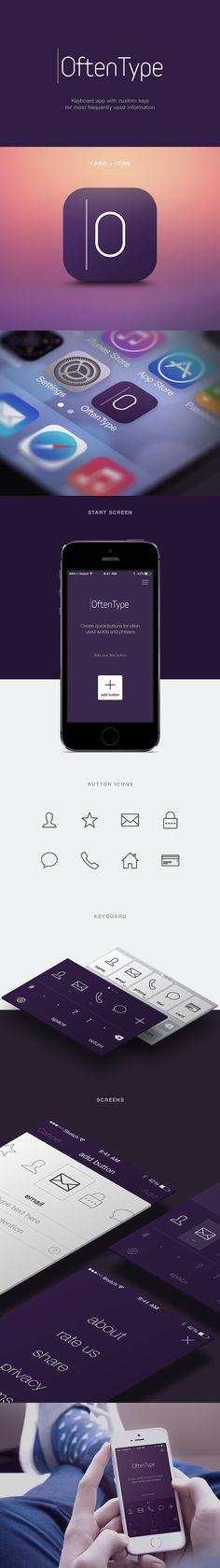 OftenType on Behance #oftentype #app #ios8 #keyboard #iphone #ui #design