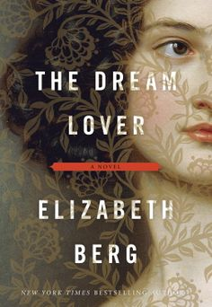 Carmen's Books and Movies Reviews: The Dream Lover by Elizabeth Berg (♦♦♦)