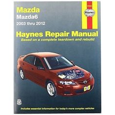Haynes Repair Manuals Mazda6, '03-'11 (61043), Clear