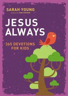 Jesus Always – 365 Devotions for Kids Jesus is my Lord and Savior. I learned about God's love for me and for all people when I was quite young. I was fortunate to have grown up w…