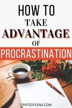 Do you struggle with procrastination? Find out how you can take advantage of procrastination and live more productively today! #productivity #procrastination #productivitytips #productivityhacks #productivehabits #lifehacks