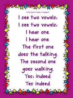 Vowel Song (then interactively write words that follow the 2-vowel pattern)