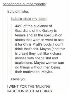 Language warning but yeah, men had nothing to do with why I saw it, neither did women. I like the characters