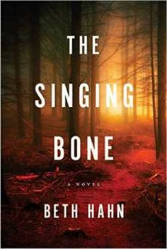 The Singing Bone: New Excerpt by Beth Hahn