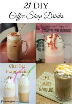 Don't break the bank. Make your own coffee shop drinks at home. 21 DIY Coffee Shop Drinks to make at home.