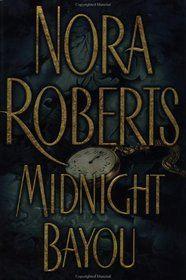 Midnight Bayou by Norah Roberts