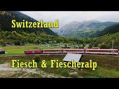 Switzerland Mountains Fiesch - Fiescheralp (Kühboden) - YouTube