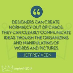 Designers can create normalcy out of chaos...