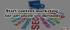 How to Start Content Marketing for Advanced SEO?