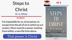 Steps To Christ - An Inspired Lifesaver Book Power Work, May We All, Our Savior, Passionate People, Knowing God, Life Savers, Free Ebooks, Gods Love, Growing Up