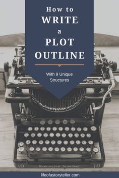 How to write a plot outline | story structure | creative writing
