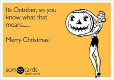 October is the new December. 🎃🎄#HappyOctober1st! #2016