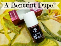 Miss Beauty Saver // A British Makeup and Beauty Blog: W7 Bali Lip & Cheek Stain Review: A Benetint Dupe?