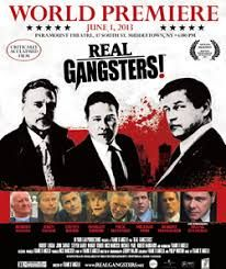 Real gangsters (2013) R: Frank D'Angelo