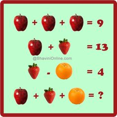 The values of the fruits is key here: apple = strawberry = orange = therefore 3 + 10 + 6 = Go Math, Math Talk, Math For Kids, Number Riddles, Maths Starters, Reto Mental, Logic Problems, Literacy And Numeracy, Numeracy Activities