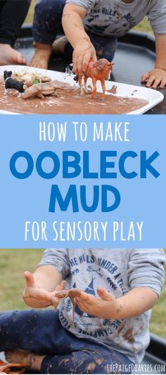 How to make Oobleck Mud for Sensory Play