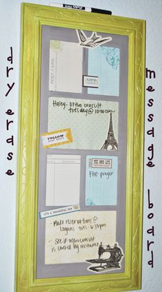 Repurpose old picture frame into a dry erase message board; so easy! Paint your frame (if using acrylic, top with clear sealer), paint the mat, add a few scrapbook pages and stickers, assemble and hang. :)