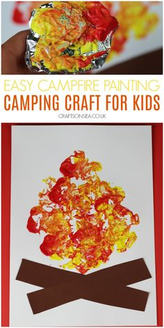 Camping Crafts For Kids, Camping With Toddlers, Toddler Crafts, Campfire Crafts, Preschool Painting, Painting Activities, Painting For Kids, Art For Kids, Art Activities For Toddlers