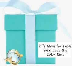 Gift Ideas for Those Whose Favorite Color is Blue