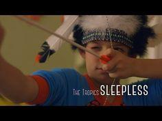Sleepless by The Tropics