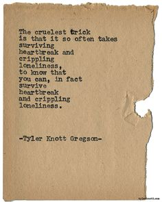 Typewriter Series #1843 by Tyler Knott Gregson